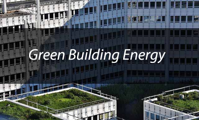 Green Office Building = Energy Efficient Diary from David Johnston of Greenbuilding.com